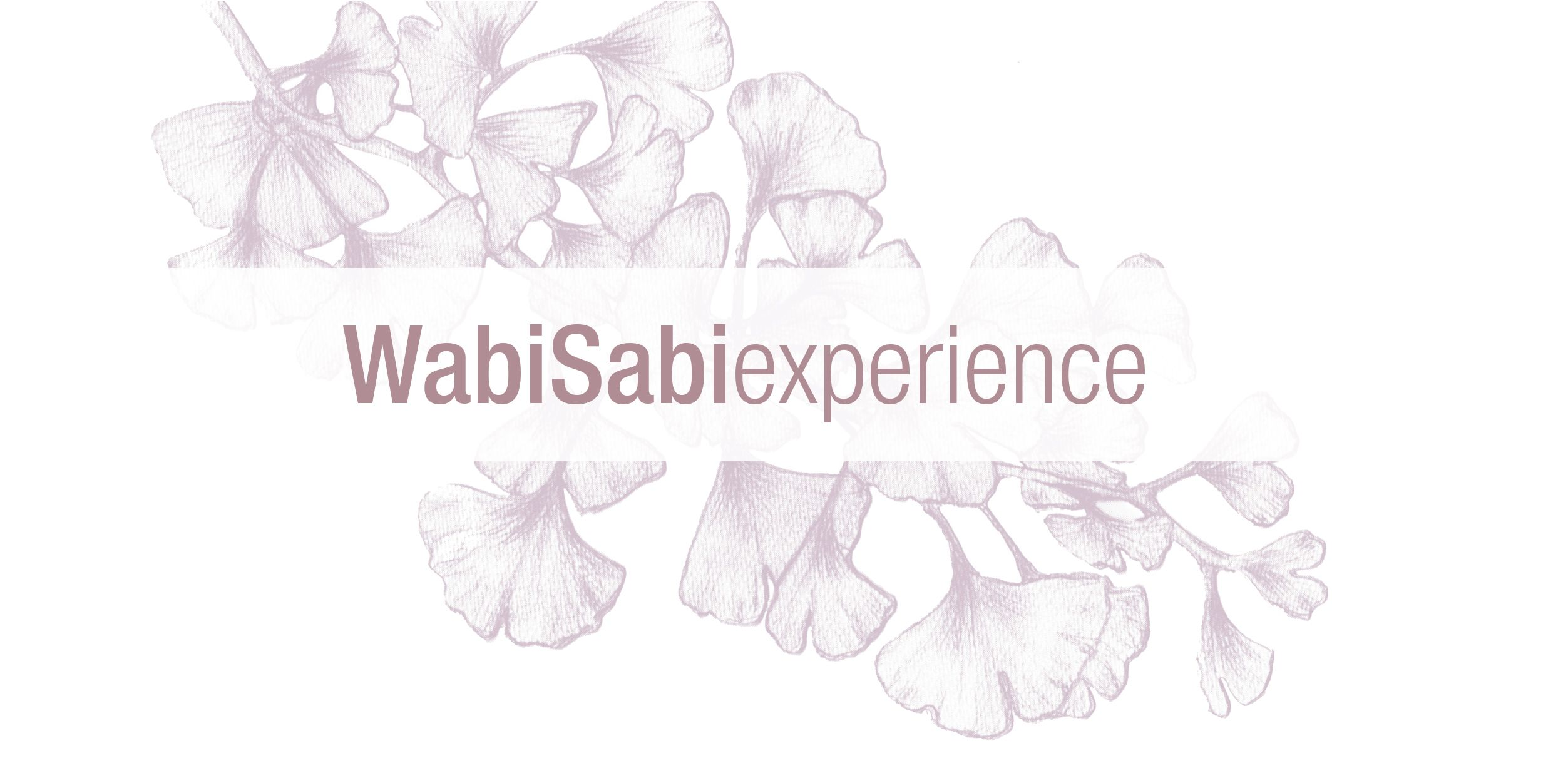 wabiSabi experience